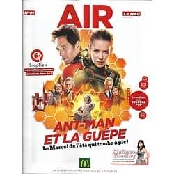 AIR LE MAG n°91 juillet 2018  Ant-Man et la guêpe/ Shailene Woodley/ Arcadian/ This is us/ Fort Boyard/ Charlie Puth/ Filière bois
