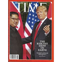 TIME VOL.191 n°24 25/06/2018 Trump's foreign policy/ Democratic primaries/ Black men and sons/ Celebrities publishing
