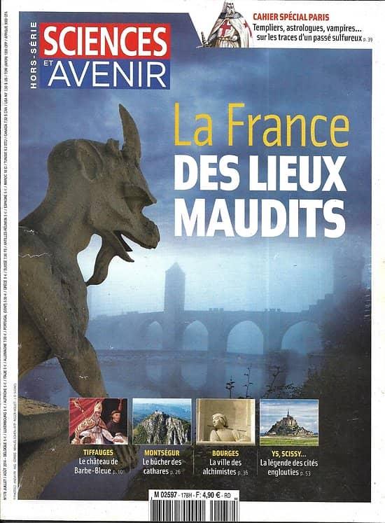 SCIENCES ET AVENIR n°178H juillet-août 2014   La France des lieux maudits/ Spécial paris