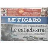 LE FIGARO n°20717 12/03/2011  Séisme & Tsunami au Japon/ Assurance-vie/ Soulèvement en Libye/ Gien/ Bruxelles food
