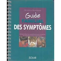 """""""Guide familial des symptômes"""" Bravermann"""