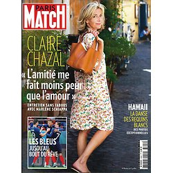 PARIS MATCH n°3609 12/07/2018  Claire Chazal/ Les Bleus/ Requins blancs à Hawaii/ Lanzmann/ Station F