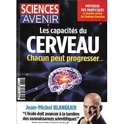 SCIENCES ET AVENIR n°856 juin 2018 Les capacités du cerveau/ Hawking/ T.Rex/ Hortithérapie/ Bon Pain