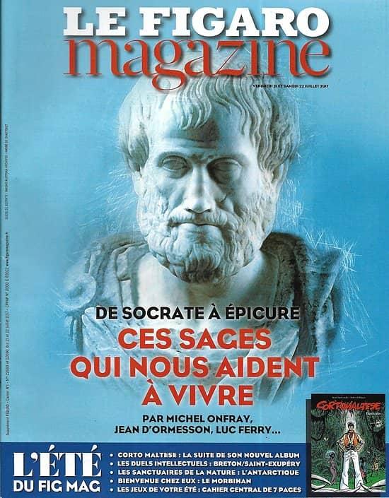 LE FIGARO MAGAZINE n°22689 21/07/2017 Ces sages qui nous aident à vivre/ Corto Maltese/ Morbihan/ Antarctique