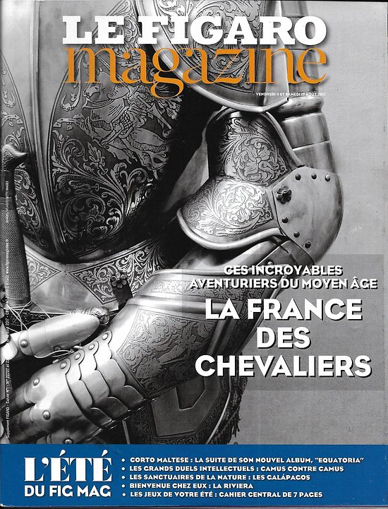 LE FIGARO MAGAZINE n°22707 11/08/2017  La France des chevaliers/ La Riviera/ Corto Maltese/ Galapagos/ Ukraine guerre