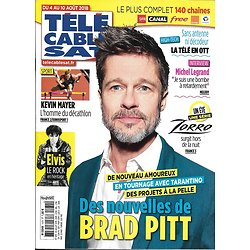 TELECABLE SAT n°1474 04/08/2018  Brad Pitt/ Elvis Presley/ Zorro/ kévin Mayer/ Andrew Garfield/ Michel Legrand