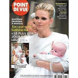 POINT DE VUE n°3486 13/05/2015  Monaco: baptême de Jacques & Gabriella/ Catherine Deneuve/ Versailles au cinéma