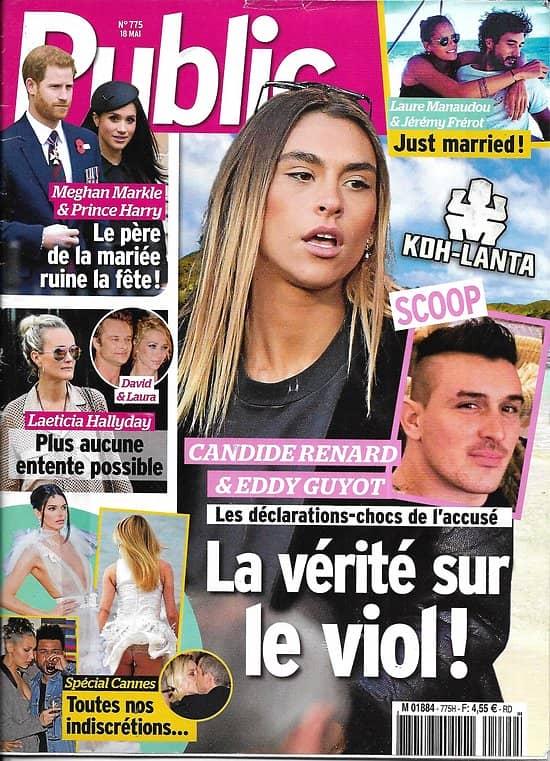 PUBLIC n°775 18/05/2018  Affaire Koh-Lanta/ Laeticia Hallyday/ Festival de Cannes/ Meghan Markle/ Laure Manaudou