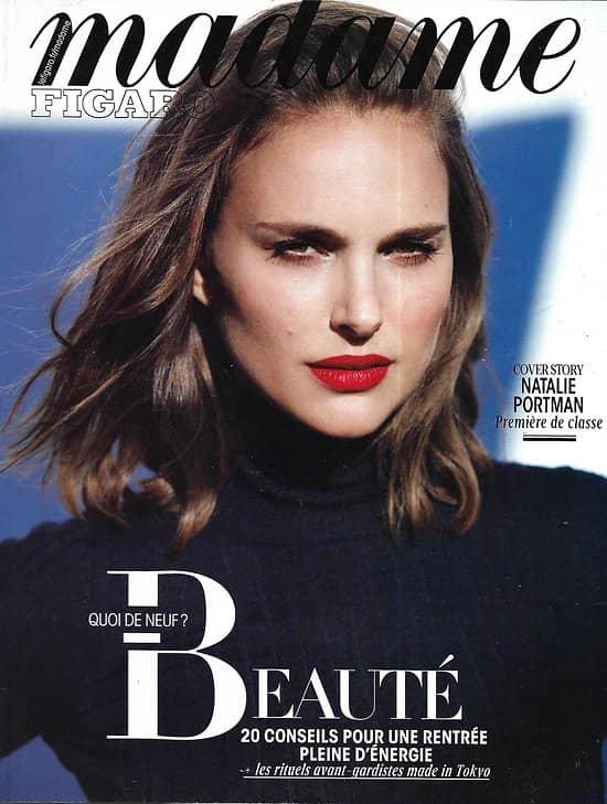 MADAME FIGARO n°22724 01/09/2017  Natalie Portman/ Tendances rentrée beauté/ Bogota, fièvre de l'art/ Balibar/ Sue Nabi/ Naharin