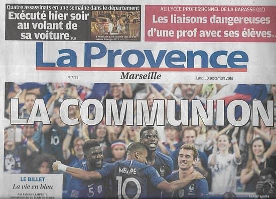 LA PROVENCE n°7758 10/09/2018   Les Bleus-Equipe de France: la communion