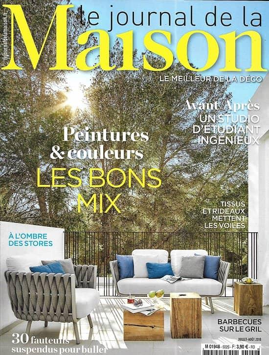 LE JOURNAL DE LA MAISON n°502 juillet-août 2018  Peintures & couleurs: les bons mix/ Spécial été/ Villa blanche/ Le brut/ 50's/ Contemporain