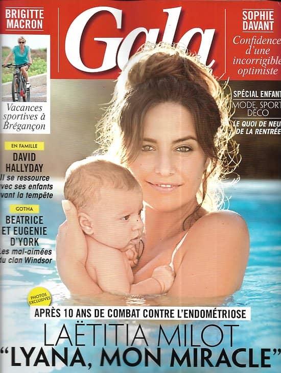 GALA n°1315 22/08/2018  Laëtitia Milot: sa fille son miracle/ David Hallyday au calme/ Les mal-aimés des Windsor/ Britney Spears libérée de ses démons