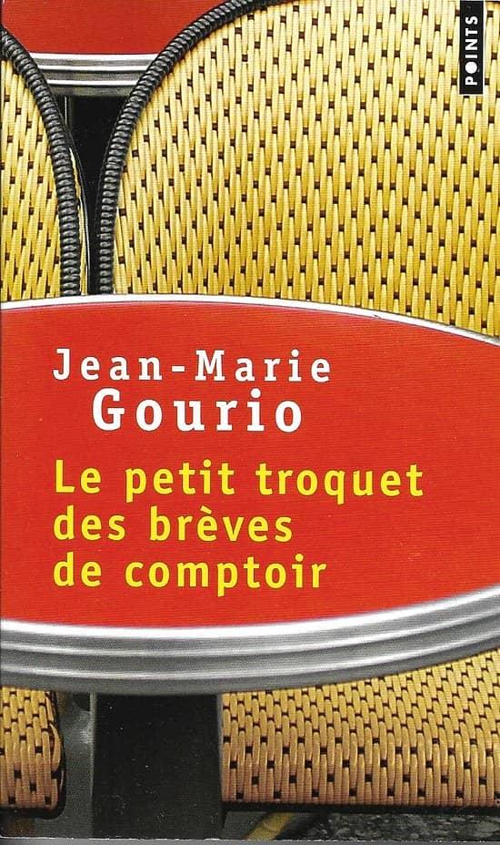 """""""Le petit troquet des brèves de comptoir"""" Jean-Marie Gourio"""