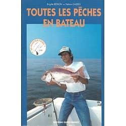 """""""Toutes les pêches en bateau"""" Besson & Cazeils"""