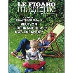 LE FIGARO MAGAZINE n°22766 22/10/2017  Ecrans: peut-on débrancher nos enfants?/ Gérard Depardieu/ Grand Canyon/ Château d'Esquelbecq