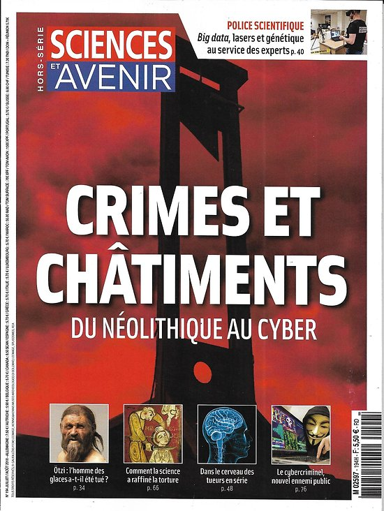 SCIENCES ET AVENIR n°194H juillet-août 2018   Crimes et châtiments, du néolithique au cyber