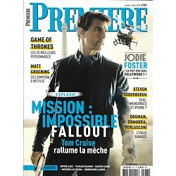 PREMIERE n°487 juillet-août 2018  Mission: Impossible-Tom Cruise/ Game of Thrones/ Jodie Foster/ Soderbergh/ Hopper/ Yeoh