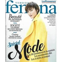 VERSION FEMINA n°858 10/09/2018  Spécial mode/ Jacques Audiard/ Mères de banlieue/ délices de la Mamounia