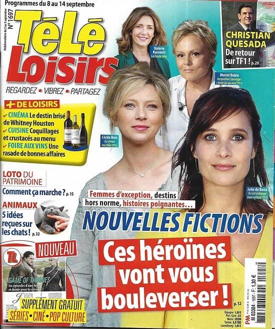 TELE LOISIRS n°1697 08/09/2018  Héroïnes des nouvelles fictions/ Game of Thrones/ SOS abeilles/ W.Houston