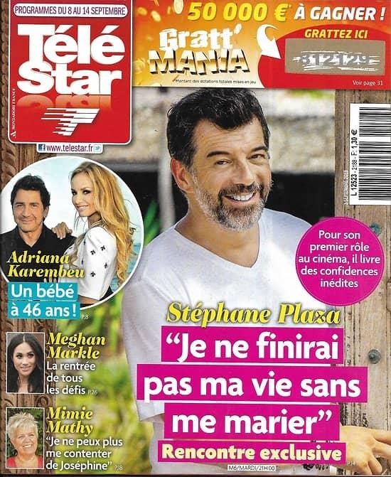 TELE STAR n°2188 08/09/2018  Stéphane Plaza/ Adriana Karembeu/ Mimie Mathy/ F.Bollaert/ E.Seigner/ Cyril Lignac/ Bellucci