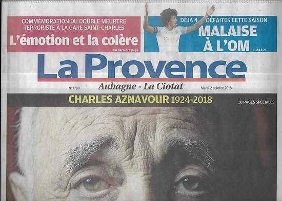 LA PROVENCE n°7780 02/10/2018  Hommage à Charles Aznavour 192-2018, un monument national