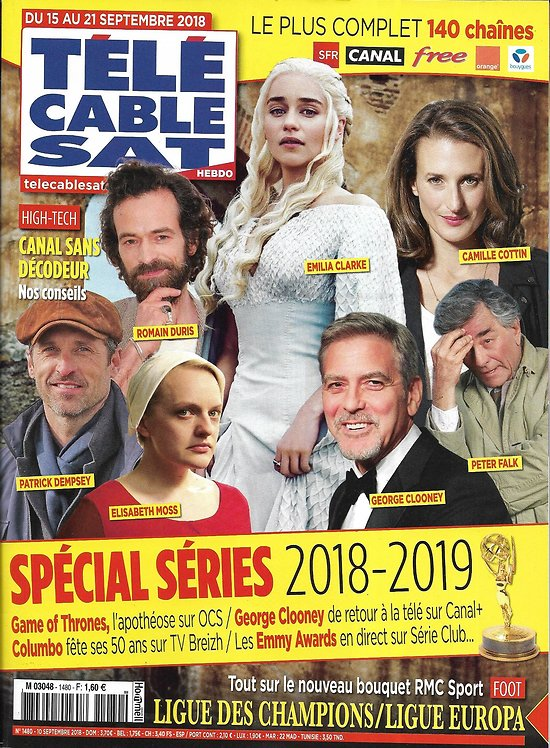 TELECABLE SAT HEBDO n°1480 15/09/2018  Spécial séries: Game of Thrones, Dempsey, Columbo, Clooney/ Ligue des champions