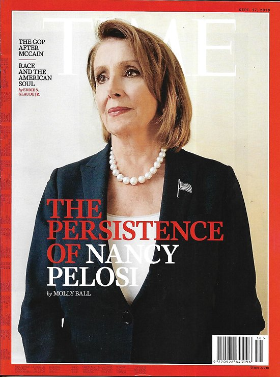 TIME VOL.192 n°11 17/09/2018  The persistence of Nancy Pelosi/ John McCain's final act/ The race problem/ Women are changing the world