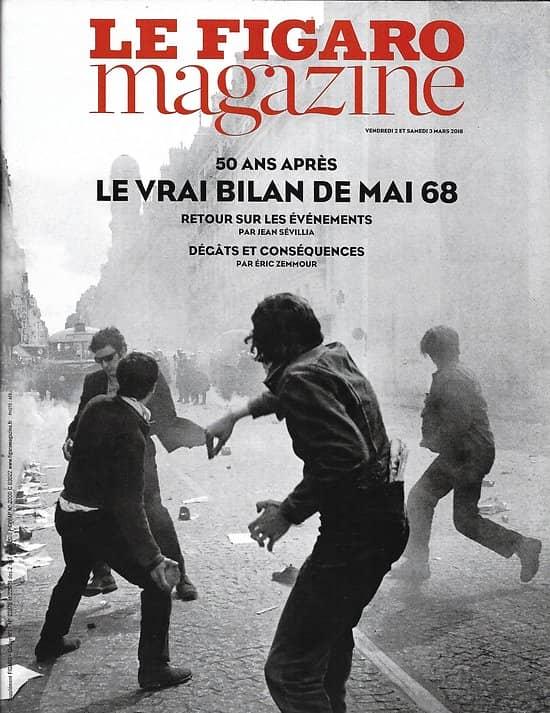 LE FIGARO MAGAZINE n°22878 02/03/2018  Le vrai bilan de mai 68/ Les enfants soldats de Daech/ Tintoret, la fureur de peindre