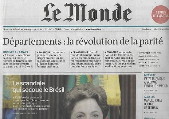 LE MONDE n°21816 08/03/2015  Scandale au Brésil/ Nimroud saccagée par l'EI/ Manque de femmes dans le monde/ Plan de Valls/ Netflix