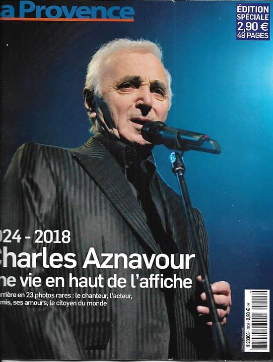 LA PROVENCE n°1005 03/10/2018  Charles Aznavour, une vie en haut de l'affiche