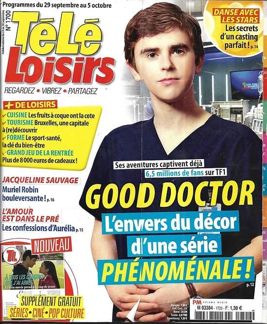 TELE LOISIRS n°1700 29/09/2018  Good doctor/ DALS-Mittenaere/ Muriel Robin/ Mylène Farmer/ james Cook