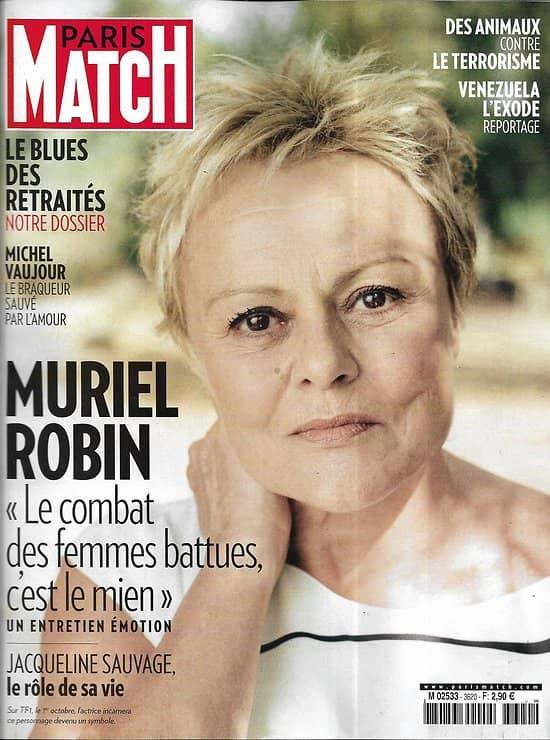 PARIS MATCH n°3620 27/09/2018  Muriel Robin/ Le blues des retraités/ Venezuela: l'exode/ L'artisanat français