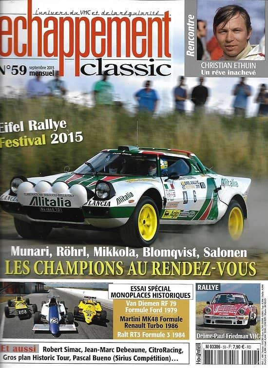 ECHAPPEMENT CLASSIC n°59 septembre 2015  Eifel rallye Festival/ Essai spécial monoplaces historiques