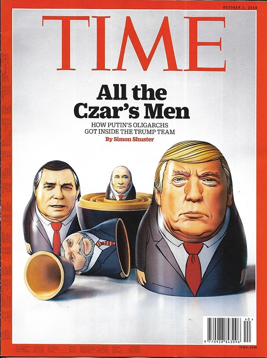 TIME VOL.192 n°13 01/10/2018  How Putin's oligarchs got inside the Trump's team/ After the storms/ Kavanaugh affair