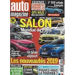 AUTO MAGAZINE n°15 nov-déc.2018  Salon Mondial de Paris, les nouveautés 2019/ Economiser l'essence/ Entretenir sa voiture l'hiver