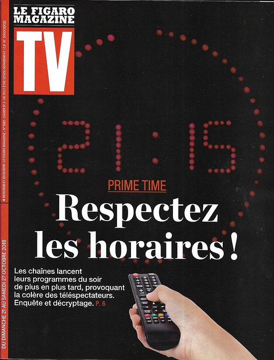TV MAGAZINE 21/10/2018  Le non-respect des horaires de diffusion/ Philippe Etchebest/ Capitaine Marleau/ Munch