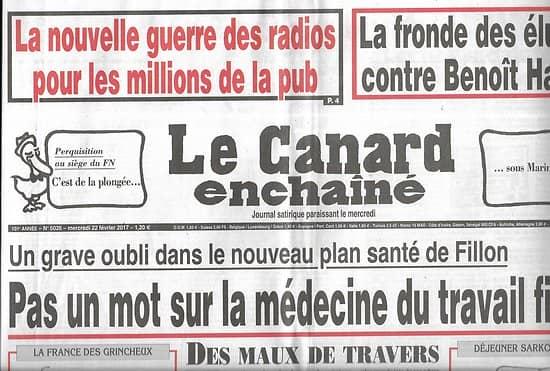 LE CANARD ENCHAINE n°5026 22/02/2017  Plan santé Fillon: Pas un mot sur la médecine du travail fictif!