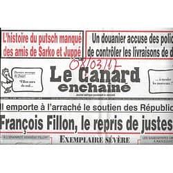 LE CANARD ENCHAINE n°5028 08/03/2017  François Fillon, le repris de justesse!
