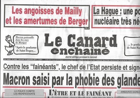 LE CANARD ENCHAINE n°5055 13/09/2017  Macron saisi par la folie des glaneurs!/ la Hague, poubelle nucléaire