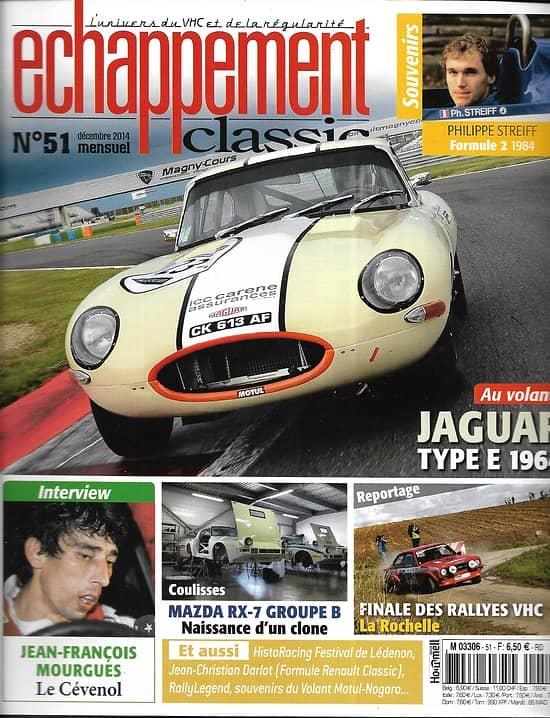 ECHAPPEMENT CLASSIC n°51 décembre 2014  Jaguar Type E 1964/ Finale Rallyes VHC/ Mazda RX-7/ Streiff