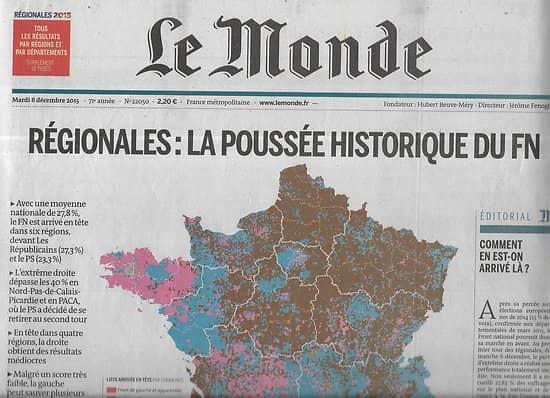 LE MONDE n°22050 08/12/2015  Régionales: la poussée historique du FN/ Terrorisme/ Venezuela élections/ Cop21