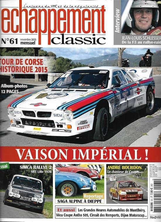 ECHAPPEMENT CLASSIC n°61 novembre 2015  Tour de Corse Historique 2015 -Vaison/ Simca rallye 2/ Saga Alpine/ Schlesser