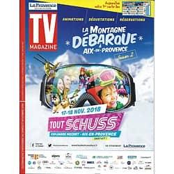 TV MAGAZINE 11/11/2018  Gérard Lanvin/ A.-C. Coudray/ Laëtitia Milot/ Sandrine Quétier