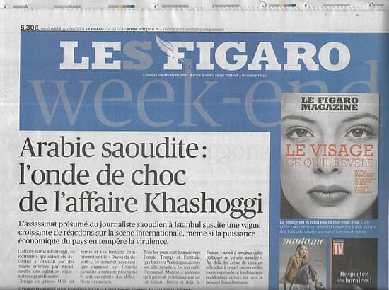 LE FIGARO n°23074 19/10/2018  Affaire Khashoggi/ Fiac 2018/ Réforme retraites/ Mercure/ Péages urbains/ Itinérance mémorielle