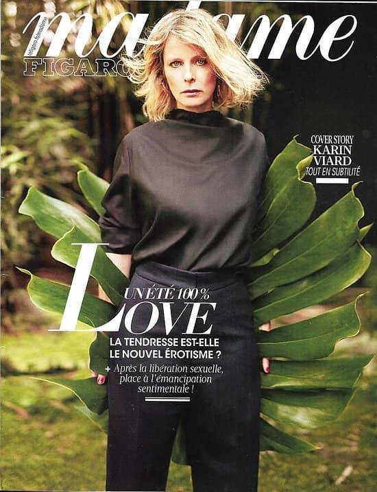 MADAME FIGARO n°23015 10/08/2018  Karin Viard, actrice libre/ Un été 100% love/ Saga Agnelli/ Gwyneth Paltrow/ Odes sensuelles/ Villa d'Este