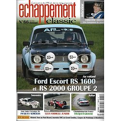 ECHAPPEMENT CLASSIC n°66 mai 2016  Ford Escort RS 1600 & RS 2000 Groupe 2/ Elva Formule Junior