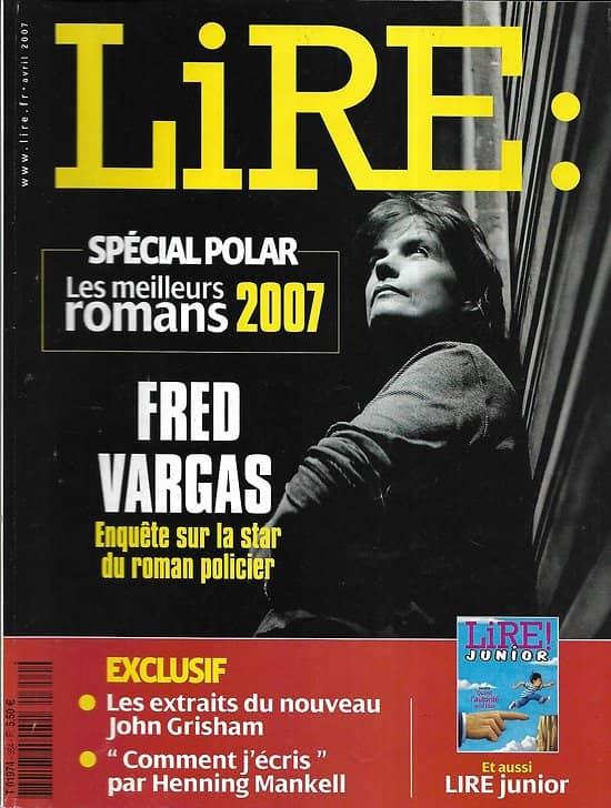 LIRE n°354 avril 2007  Spécial Polar/ Fred Vargas/ Henning Mankell/ Huysmans/ Lire junior
