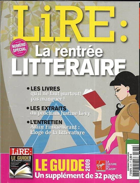 LIRE n°378 septembre 2009  La rentrée littéraire/ Le guide/ Finkielkraut/ P.Besson/ Hobbes