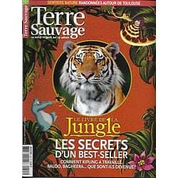 TERRE SAUVAGE n°255 novembre 2009  Les secrets du Livre de la Jungle/ Toulouse, sentiers nature/ Machu Picchu/ Archipel Chausey