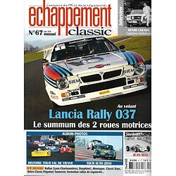 ECHAPPEMENT CLASSIC n°67 juin 2016  Lancia Rally 037/ Tour Auto 2016/ Historic Tour Val de Vienne